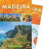 Madeira - Zeit für das Beste