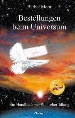 Bestellungen beim Universum - Mohr, Bärbel