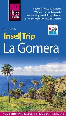 Reise Know-How InselTrip La Gomera (eBook, PDF) - Schulze, Dieter