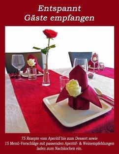 Entspannt Gäste empfangen (eBook, ePUB)