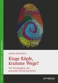 Kluge Köpfe, krumme Wege? (eBook, ePUB)