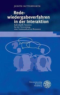 Redewiedergabeverfahren in der Interaktion (eBook, PDF) - Butterworth, Judith