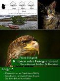 Knipsen oder Fotografieren   Folge 2 (eBook, ePUB)