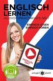 Englisch Lernen   Einfach Lesen - Einfach Hören   Paralleltext Audio-Sprachkurs Nr. 1 (Einfach Englisch Lernen Hören & Lesen, #1) (eBook, ePUB)