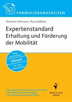 Formulierungshilfen Expertenstandard Erhaltung und Förderung der Mobilität in der Pflege (eBook, PDF) - Hellmann, Stefanie; Rößlein, Rosa