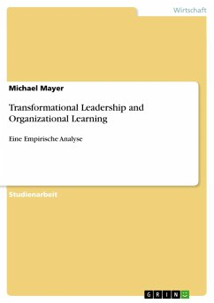 Transformational Leadership and Organizational Learning - Mayer, Michael