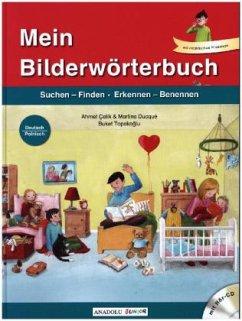 Mein Bilderwörterbuch, Deutsch - Polnisch, m. Audio-CD - Çelik, Ahmet; Ducqué, Martina