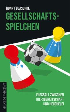 Gesellschaftsspielchen - Blaschke, Ronny