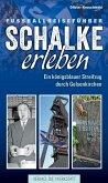 Schalke erleben