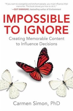 Impossible to Ignore: Creating Memorable Conten...