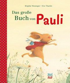 Das große Buch von Pauli - Weninger, Brigitte