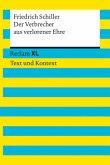 Der Verbrecher aus verlorener Ehre. Textausgabe mit Kommentar und Materialien