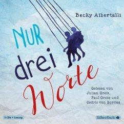 Nur drei Worte, 3 Audio-CDs - Albertalli, Becky