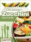 Die besten Zucchini-Rezepte (eBook, ePUB)