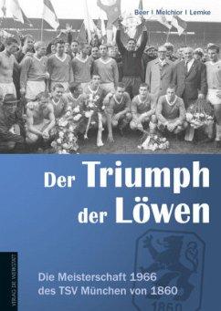 Der Triumph der Löwen - Lemke, Arnold