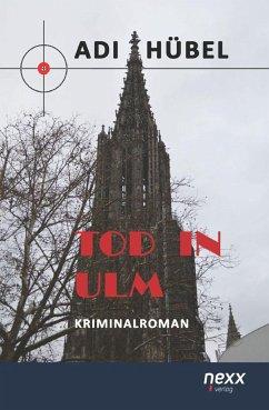 Tod in Ulm - Hübel, Adi