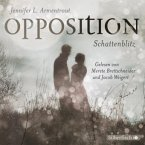 Opposition. Schattenblitz / Obsidian Bd.5 (6 Audio-CDs)