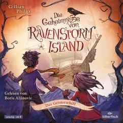 Das Geisterschiff / Die Geheimnisse von Ravenstorm Island Bd.2 (2 Audio-CDs) - Philip, Gillian