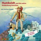 Humboldt und die wahre Entdeckung Amerikas, 1 Audio-CD