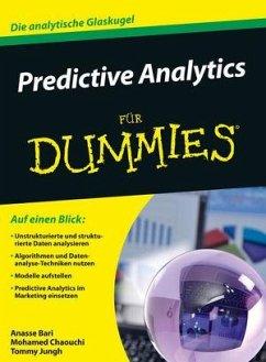Predictive Analytics für Dummies - Bari, Anasse; Chaouchi, Mohamed; Jungh, Tommy