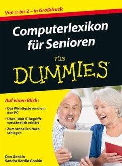 Computerlexikon für Senioren für Dummies - Gookin, Dan; Gookin, Sandra Hardin