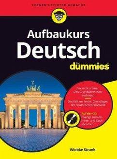 Aufbaukurs Deutsch für Dummies - Strank, Wiebke