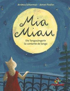 Mia Miau - la cantante de tango / die Tangosäng...