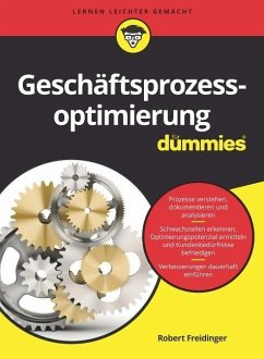 Geschäftsprozessoptimierung für Dummies - Freidinger, Robert