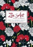 Zen Art: Blumen & Pflanzen