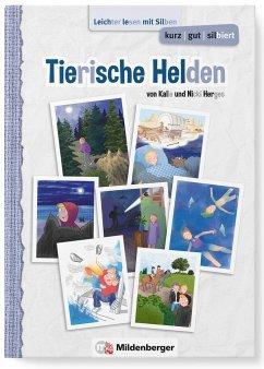 kurz/gut/silbiert - Band 1: Tierische Helden