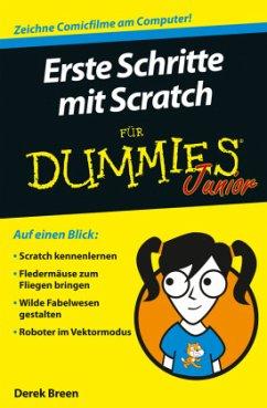 Erste Schritte mit Scratch für Dummies Junior - Breen, Derek