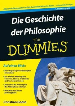 Die Geschichte der Philosophie für Dummies - Godin, Christian
