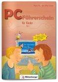 PC-Führerschein für Kinder, Schülerheft 2 (Klasse 3+4)
