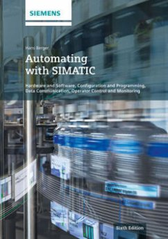 Automating with SIMATIC - Berger, Hans