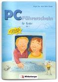 PC-Führerschein für Kinder, Schülerheft 1