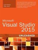 Microsoft Visual Studio 2015 Unleashed (eBook, PDF)