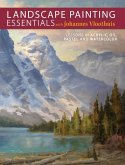 Landscape Painting Essentials with Johannes Vloothuis (eBook, ePUB)