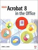 Adobe Acrobat 8 in the Office (eBook, ePUB)