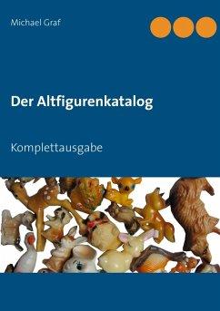 Der Altfigurenkatalog (eBook, ePUB)