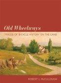 Old Wheelways (eBook, PDF)