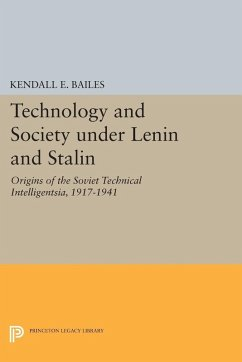 Technology and Society under Lenin and Stalin (eBook, PDF) - Bailes, Kendall E.