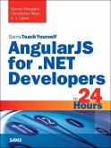 AngularJS for .NET Developers in 24 Hours, Sams Teach Yourself (eBook, PDF)