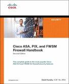 Cisco ASA, PIX, and FWSM Firewall Handbook (eBook, ePUB)