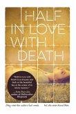 Half in Love with Death (eBook, ePUB)