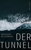 Der Tunnel (eBook) (eBook, ePUB)