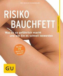 Risiko Bauchfett (eBook, ePUB) - Schaenzler, Nicole