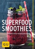 Superfood-Smoothies (eBook, ePUB)