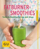 Fatburner-Smoothies (eBook, ePUB)