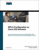 MPLS Configuration on Cisco IOS Software (eBook, PDF)