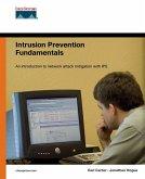 Intrusion Prevention Fundamentals (eBook, PDF)
